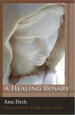 Book: A Healing Rosary